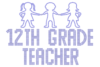 Iron On Transfer - TWELFTH GRADE TEACHER